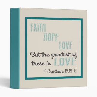 But The Greatest of These is Love 3 Ring Binder