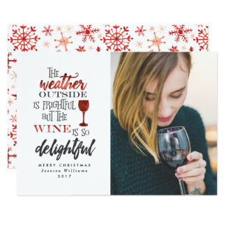 But The Wine Is So Delightful Photo Christmas Card