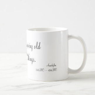 But time growing old teaches all things., Aesch... Coffee Mug