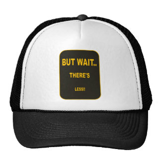 BUT WAIT TRUCKER HAT