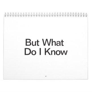 But What Do I Know ai Calendars