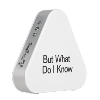 But What Do I Know.ai Bluetooth Speaker