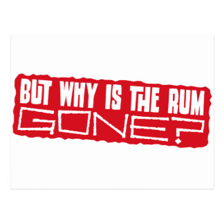 But why is the rum gone? postcard