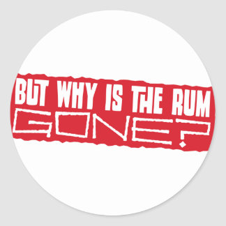 But why is the rum gone? stickers