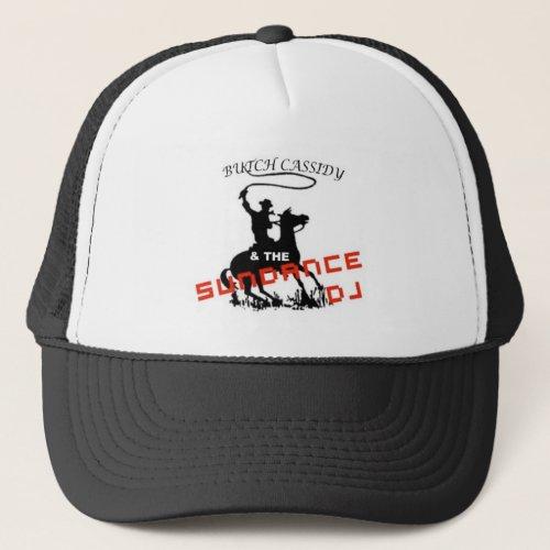 Butch Cassidy and The Sundance DJ Hat