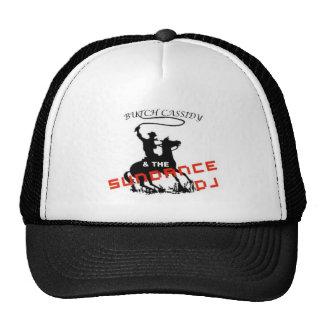 Butch Cassidy y el gorra de Sundance DJ