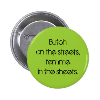 """Butch on the Streets"" Button"