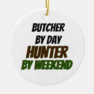 Butcher by Day Hunter by Weekend Double-Sided Ceramic Round Christmas Ornament
