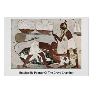 Butcher By Painter Of The Grave Chamber Poster