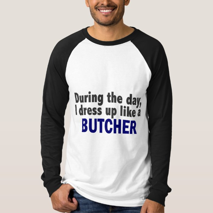 Butcher During The Day T-Shirt