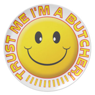 Butcher Trust Me Smiley Party Plate