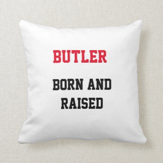Butler Born and Raised Throw Pillow