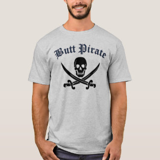 Butt Pirate T-Shirt
