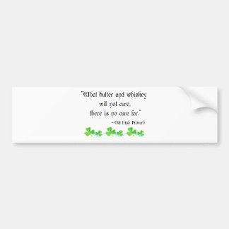 Butter and whiskey car bumper sticker