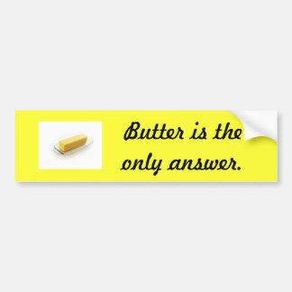Butter Bumper sticker Car Bumper Sticker