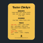 "Butter Chicken Recipe Magnet for Instant Pot<br><div class=""desc"">Meal planning can be challenging, especially for a family on the go. This colorful collection of magnets allows families to get everyone involved by selecting staple dishes you can make in a flash with your Instant Pot. These magnets stick directly to your Instant Pot, so there is no confusion on...</div>"