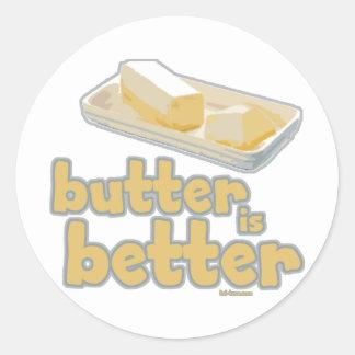Butter is Better Classic Round Sticker