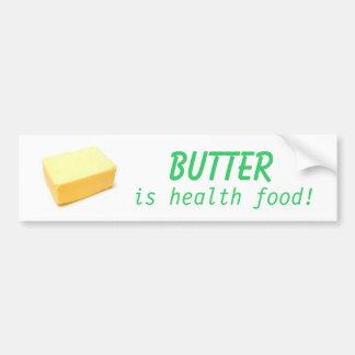 Butter Is Health Food Bumper Sticker