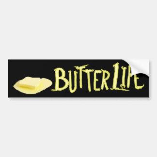 Butter Life Bumper Sticker