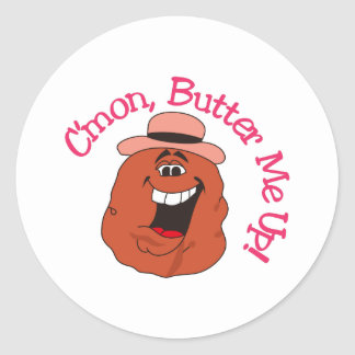 Butter Me Up Classic Round Sticker