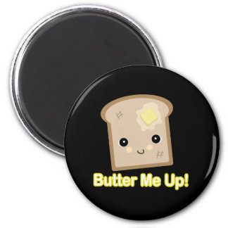 butter me up toast 2 inch round magnet