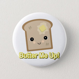 butter me up toast button