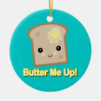 butter me up toast ceramic ornament