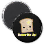 butter me up toast magnet
