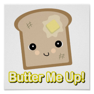 butter me up toast poster