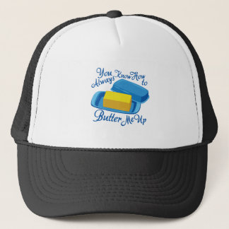 Butter Me Up Trucker Hat
