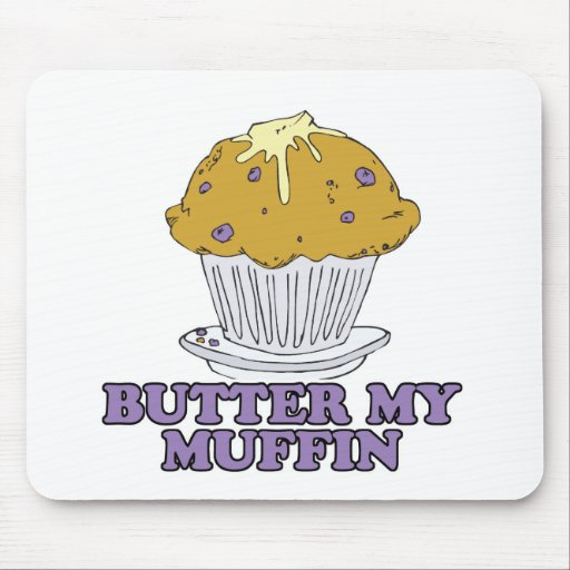 butter my muffin mouse pads