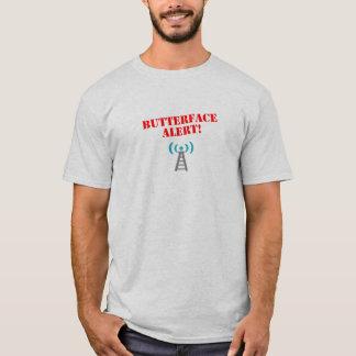 Butterface Alert T-Shirt