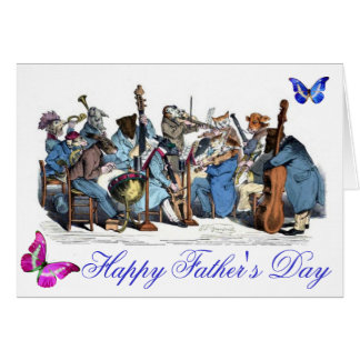 BUTTERFLIES AND,ANIMAL FARM ORCHESTRA FATHER'S DAY GREETING CARD