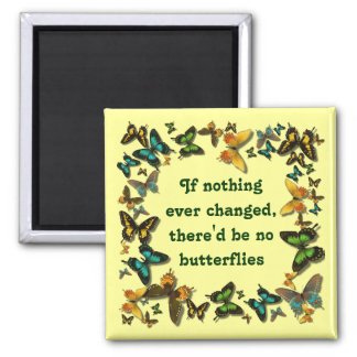 butterflies and change 2 inch square magnet