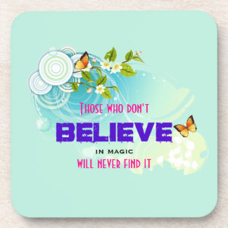Butterflies and Flower Blossoms with Magic Quote Drink Coaster