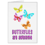 Butterflies are Awesome Greeting Card