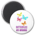 Butterflies are Awesome Refrigerator Magnet