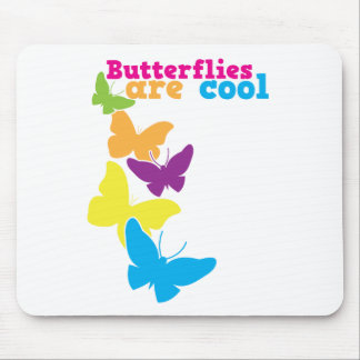 butterflies are cool mouse pad