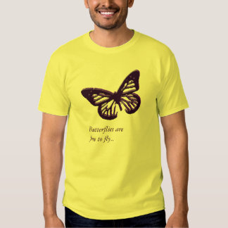 Butterflies Are Free To Fly T-shirt