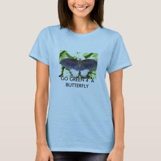 butterfly2, GO GREEN 4  A  BUTTERFLY T-Shirt