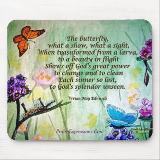 Butterfly- 5x7 w poem, PraiseExpressions.Com Mouse Pad