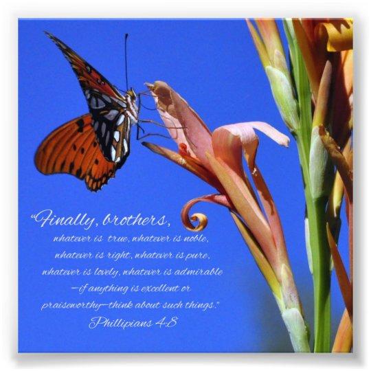 Butterfly and Flower Phillipians 4:8 Scripture Photo Print