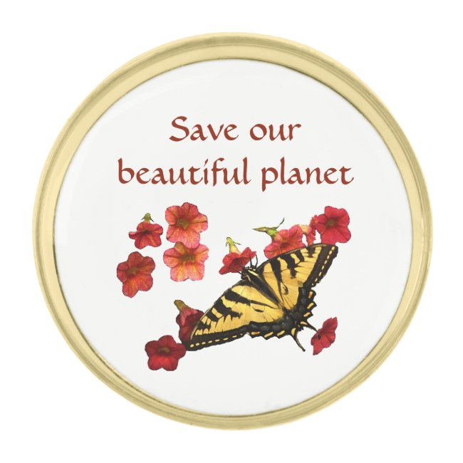 Butterfly and Flowers Save Our Planet Lapel Pin