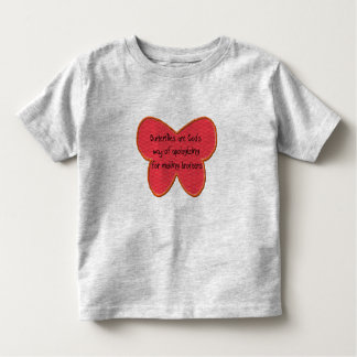 butterfly are god's apology toddler t-shirt