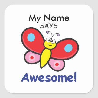Butterfly - Awesome! Square Sticker