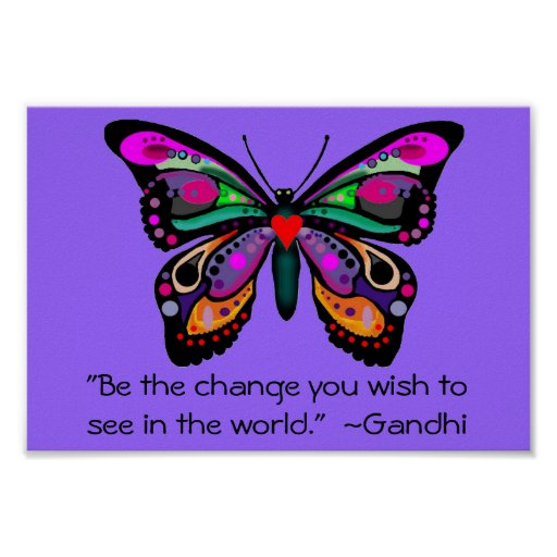 """Butterfly """"Be the change..."""" Poster"""