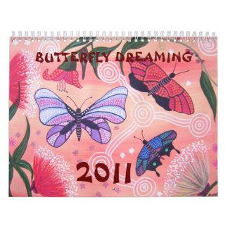 BUTTERFLY DREAMING 2011 CALENDAR