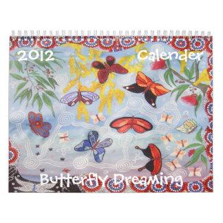 Butterfly Dreaming 2012 Calendar