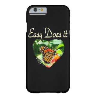 BUTTERFLY EASY DOES IT PHOTO BARELY THERE iPhone 6 CASE