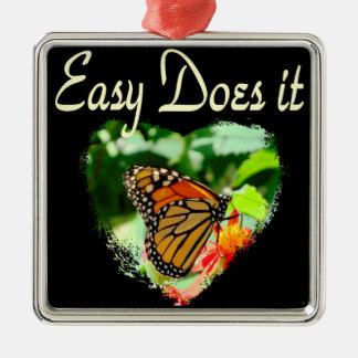 BUTTERFLY EASY DOES IT PHOTO METAL ORNAMENT